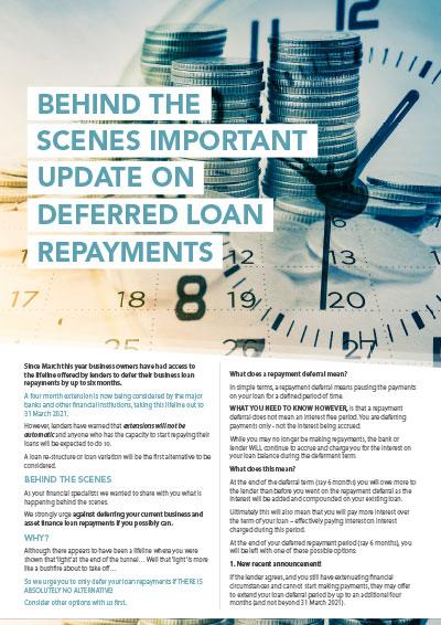 Behind the scenes - deferred loan repayments